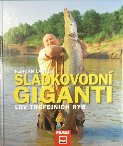 Sladkovodní giganti, knižka
